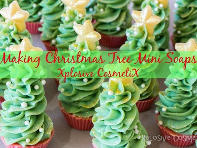 Making Christmas Tree Mini Soaps - Xplosive CosmetiX