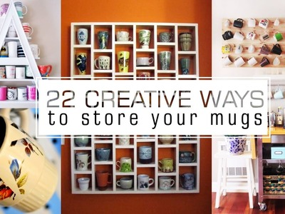 22 Coffee cups and mugs organizing ideas