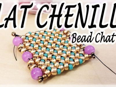 Bead Chat #17 - Flat Chenille Stitch - A simple idea for a flat beadwork bracelet
