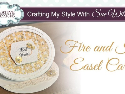 Fire and Ice Easel Card   Crafting My Style with Sue Wilson