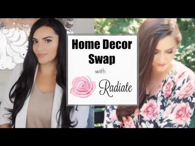 Home Decor Swap w Radiate 2016