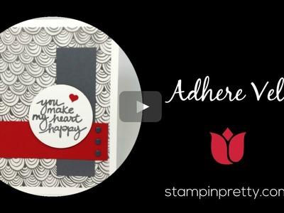 Stampin' Pretty Tutorial:  How to Adhere Vellum