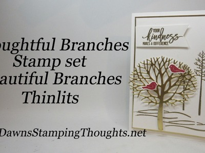 Thoughtful Branches stamp set with Beautiful Branches Thinlits from Stampin'Up!