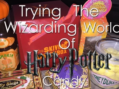 TRYING THE WIZARDING WORLD OF HARRY POTTER CANDY