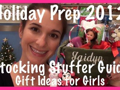 Holiday Prep 2012: Stocking Stuffer Guide (Gift Ideas for Girls)