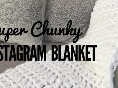 How to Crochet the Super Chunky Instagram Blanket (Beginner Friendly)