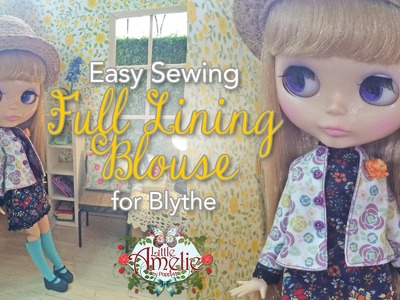 How to : Easy Sewing  Blouse for Blythe by LittleAmelie