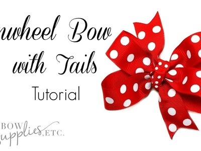 How to Make a Pinwheel Bow with Tails - Hairbow Supplies, Etc.