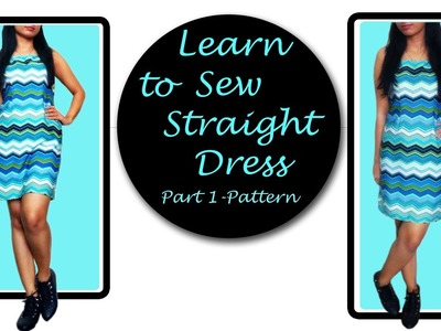 How to Sew Simple Dress. Straight Dress. Sheath Dress (Part-1 Pattern)