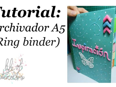 Tutorial: archivador A5 (ring binder)