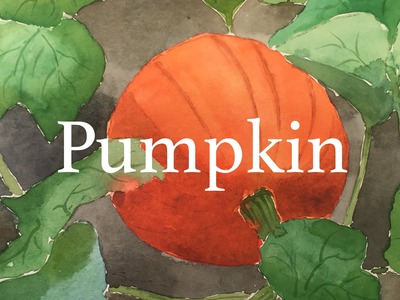How to Paint a Pumpkin in Watercolour Watercolor Fall Autumn Tutorial Halloween Vegetable