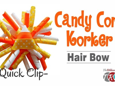 Quick Clip -  How to Make a Candy Corn Korker Hair Bow - TheRibbonRetreat.com