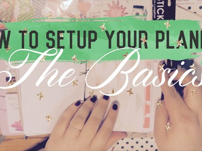 Setting Up Your Planner: The Basics