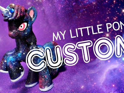 Custom My Little Pony MLP Galaxy Repaint