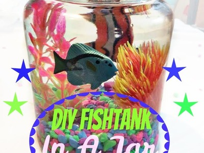 DIY AQUARIUM IN A JAR! SO EASY!