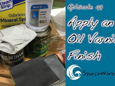 Apply an Oil Finish. How-To (Ep. 49)