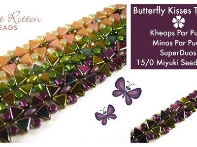 Butterfly Kisses Bracelet Tutorial