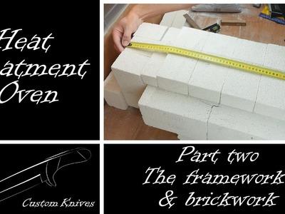 Heat Treatment Oven Build: Part 2 - Brickwork and Framework