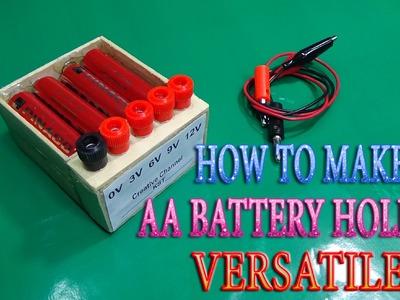 How to Make AA Battery Holder Versatile use 3v - 6v - 9v -12v simple at home