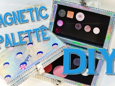 Ipsy Bag Makeover - 2-sided Magnetic Palette Tutorial
