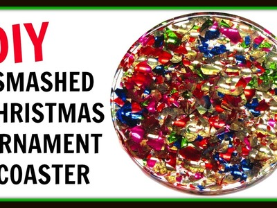 Smashed Christmas Ornament Coaster | DIY Project | Another Coaster Friday | Craft Klatch | How To