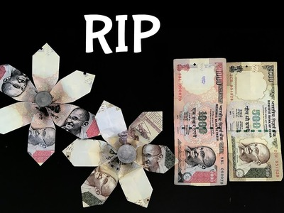 Craft ideas for your Black Money ( 1000 | 500 rupee notes) - Origami Flower Tutorial