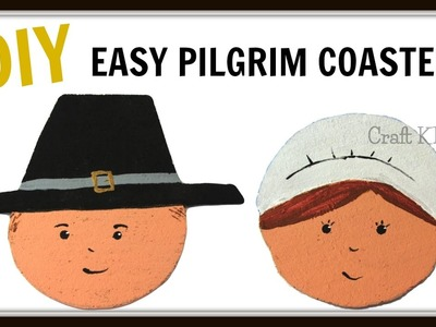 DIY Easy Pilgrim Coasters | DIY Project | Craft Klatch | Thanksgiving Craft | How To