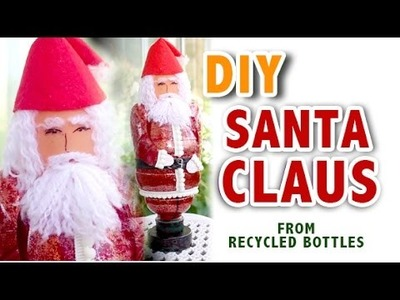 DIY Santa Claus from Recycled Bottles for Christmas Decor