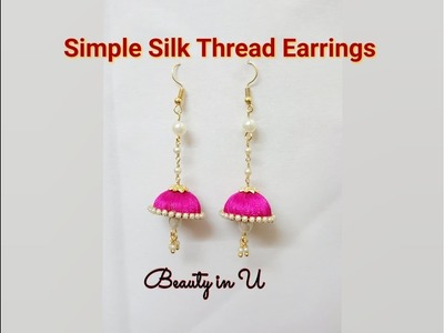 DIY Simple Silk Thread Earrings Tutorial