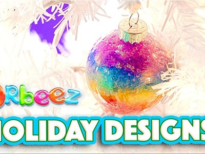Orbeez Girls Holiday Decorations with Orbeez DIY | Official Orbeez