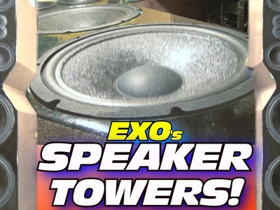 DIY Home Speaker Towers.  PLAYING Upbeat Electronic Dance Music w. EXO's Floor Standing Speakers