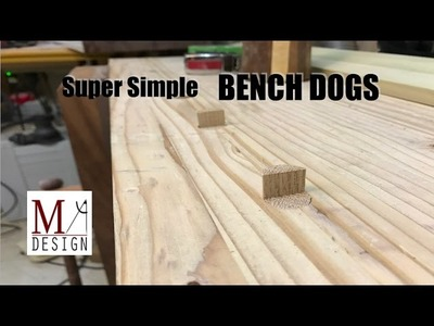 Simple DIY Bench Dogs