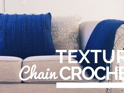 How to Crochet a Chain Texture Pillow Cover