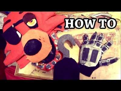 How to Make Foxy's Hand and Hook