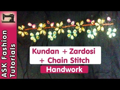 Kundan + Zardosi + Chain Stitch (Aari.Crochet) Work Tutorial | Handwork | in Hindi