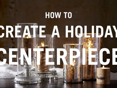 How to Create a Holiday Centerpiece