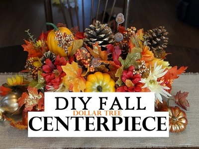 How to make a Fall Centerpiece - Dollar Tree Decor