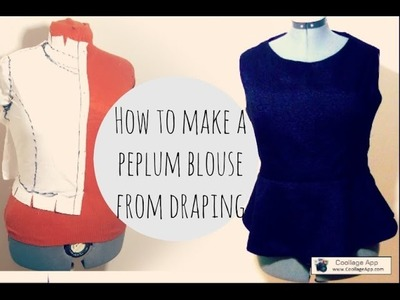 HOW TO MAKE A PEPLUM BLOUSE FROM DRAPING part 3
