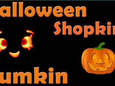 Shopkins Pumpkin Carving for Halloween! How to carve; shopkin videos inspired by cookie swirl c