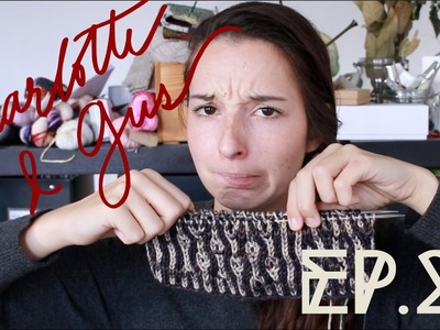The Charlotte & Gus Knitting Podcast | Ep. 22 - The one with the sewing