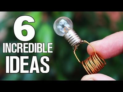 6 incredible ideas and Life Hacks