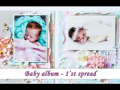 Baby scrapbook album 1'st spread - tutorial by Ola Khomenok