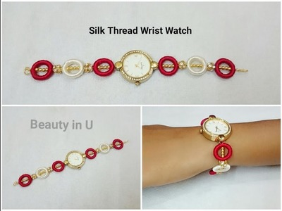 How to do Silk Thread wrist watch at Home | Tutorial