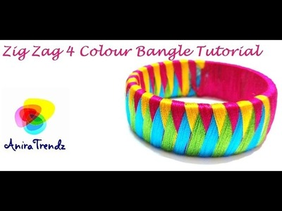 How to do Zig Zag Silk Thread Bangle using 4 colours - Tutorial Easy DIY