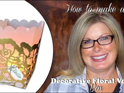 How to make a Decorative Floral Tea Light Votive.Favor Box featuring Stampin Up