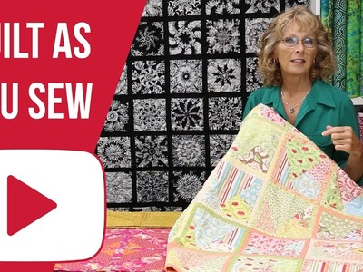 How to Quilt As You Sew (Overview)