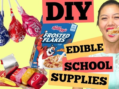 DIY EDIBLE SCHOOL SUPPLIES PART 3.Tootsie Pop Pen.Starburst Pencil Case.Frosted Flakes Box Crayons