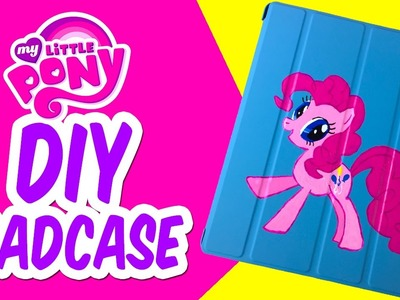 DIY My Little Pony Pinkie Pie iPad Case