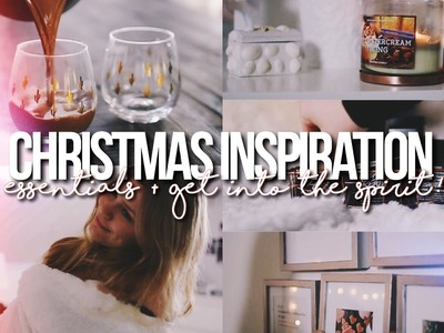 CHRISTMAS INSPIRATION 2016!. My Essentials, DIY + What To Do!
