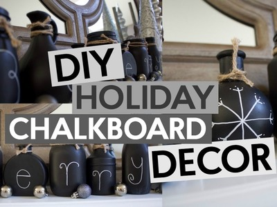 DIY Holiday Chalkboard Decor